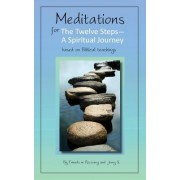 Meditations for the Twelve Steps by Jerry S
