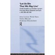 Let Us Die That We May Live by Johan Leemans