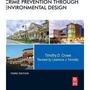 Crime Prevention Through Environmental Design by Lawrence J. Fennelly