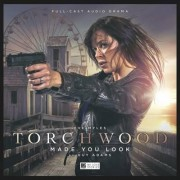 Torchwood - 2.6 Made You Look by Guy Adams
