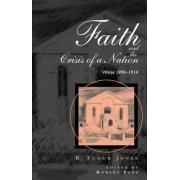 Faith and the Crisis of a Nation by Jones R. Tudur