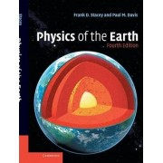 Physics of the Earth by Frank D. Stacey