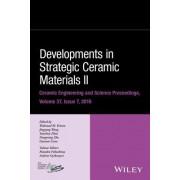 Developments in Strategic Materials II: Ceramic Engineering and Science Proceedings Volume 36, Issue 7