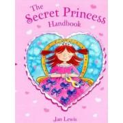 Secret Fairy: The Secret Princess Handbook by Jan Lewis