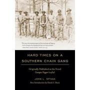 Hard Times on a Southern Chain Gang by John L. Spivak