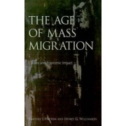The Age of Mass Migration by Timothy J. Hatton