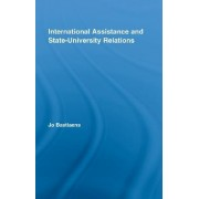 International Assistance and State-university Relations by Jo Bastiaens