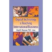 Digital Technology in Teaching International Business by Erdener Kaynak