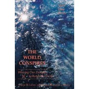 THE World Conspires by David W. Letts