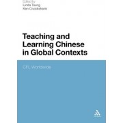 Teaching and Learning Chinese in Global Contexts by Linda Tsung