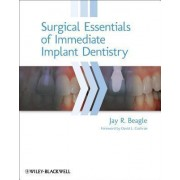 Surgical Essentials of Immediate Implant Dentistry by Jay R. Beagle