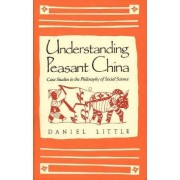 Understanding Peasant China by Daniel Little
