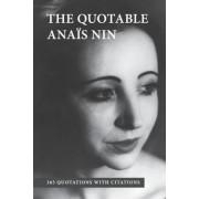The Quotable Anais Nin by Anais Nin