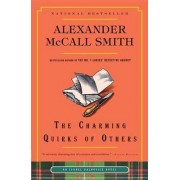 The Charming Quirks of Others by Professor of Medical Law Alexander McCall Smith