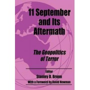 11 September and its Aftermath by Stanley D. Brunn