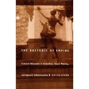 The Rhetoric of Empire by David Spurr