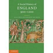 A Social History of England, 900-1200 by Julia Crick