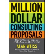 Million Dollar Consulting Proposals by Alan Weiss