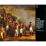 The Penguin Atlas of Modern History: To 1815 by Colin McEvedy