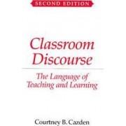 Classroom Discourse by C.B. Cazden
