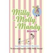 Milly-Molly-Mandy Stories by Joyce Lankester Brisley