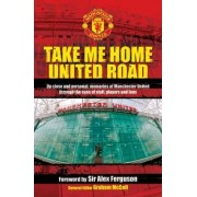 Take Me Home United Road by Graham McColl