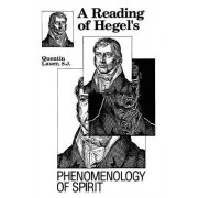 A Reading of Hegel's Phenomenology of Spirit by Quentin Lauer