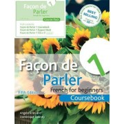 Facon De Parler 1 French for Beginners by Angela Aries