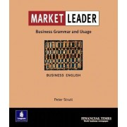 Market Leader: Business English with the FT Business Grammar & Usage Book: Grammar and Usage Practice Book by Peter Strutt