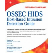 OSSEC Host-Based Intrusion Detection Guide by Rory Bray