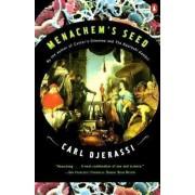 Menachem's Seed by Carl Djerassi