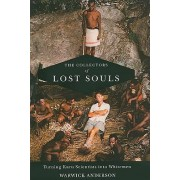 The Collectors of Lost Souls by Warwick Anderson