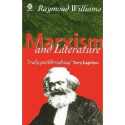 Marxism and Literature by Raymond Williams