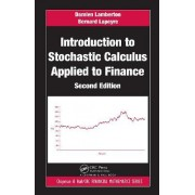Introduction to Stochastic Calculus Applied to Finance by Damien Lamberton