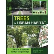 Trees in Urban Habitat by Hardial Singh Johl