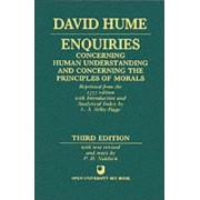 Enquiries Concerning Human Understanding and Concerning the Principles of Morals by David Hume