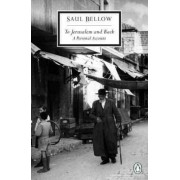 To Jerusalem and Back by Saul Bellow