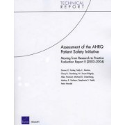 Assessment of the AHRQ Patient Safety Initiative by Donna O Farley
