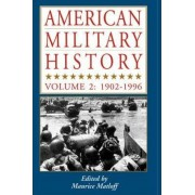American Military History: 1902-1996 v. 2 by Maurice Matloff