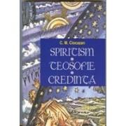 SPIRITISM - TEOSOFIE - CREDINTA.