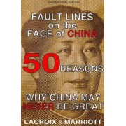 Fault Lines on the Face of China by Karl LaCroix