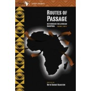Routes of Passage: v. 1, pt. 2 by Ruth Simms Hamilton