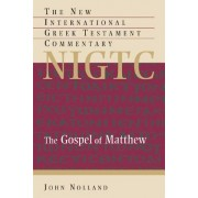 The Gospel of Matthew: A Commentary on the Greek Text