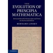 The Evolution of Principia Mathematica by Bernard Linsky