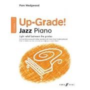 Up-Grade Jazz! Piano Grades 1-2 by Pam Wedgwood