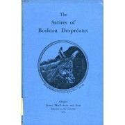 The Satires Of Boileau Despreaux And His 'adress To The King'