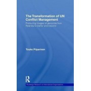 The Transformation of UN Conflict Management by Touko Piiparinen