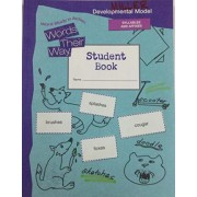 Words Their Way Word Study in Action Developmental Model 2010 Syllables Affixes Student Book