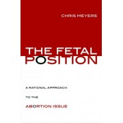 The Fetal Position by Chris Meyers