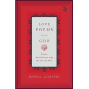 Love Poems from God by Daniel Ladinsky